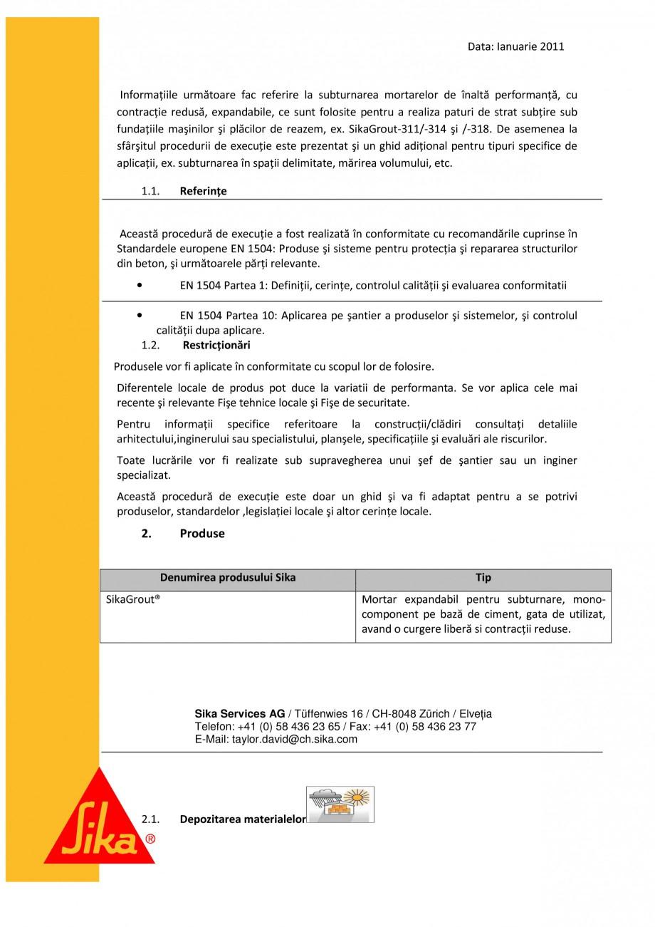 Pagina 3 - Procedura de executie a mortarului de subturnare SIKA SikaGrout®-311, SikaGrout®...