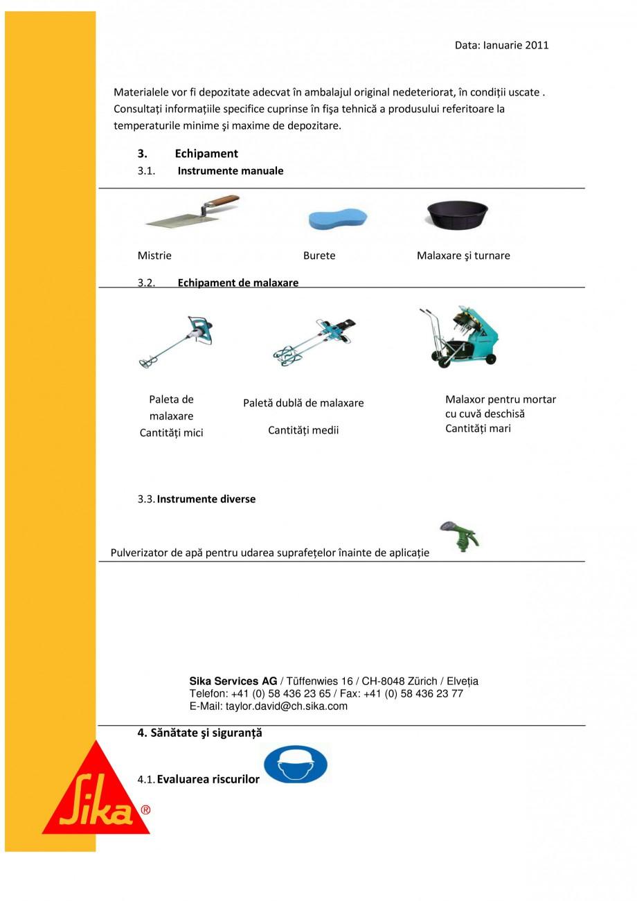 Pagina 4 - Procedura de executie a mortarului de subturnare SIKA SikaGrout®-311, SikaGrout®...