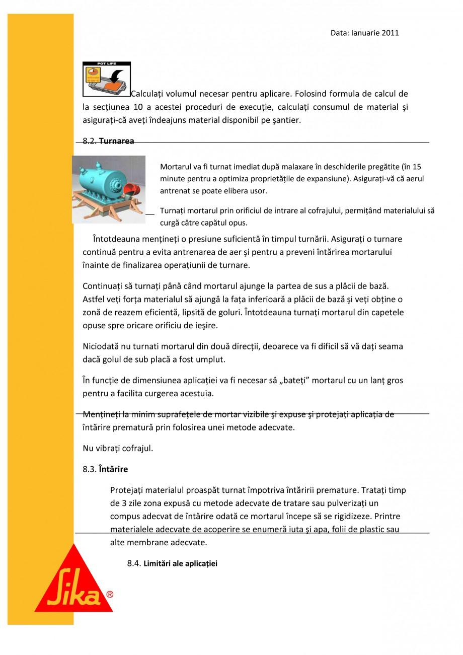 Pagina 8 - Procedura de executie a mortarului de subturnare SIKA SikaGrout®-311, SikaGrout®...