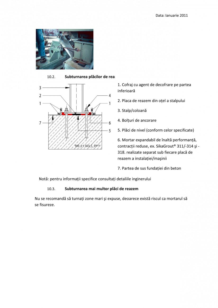 Pagina 11 - Procedura de executie a mortarului de subturnare SIKA SikaGrout®-311, SikaGrout®...