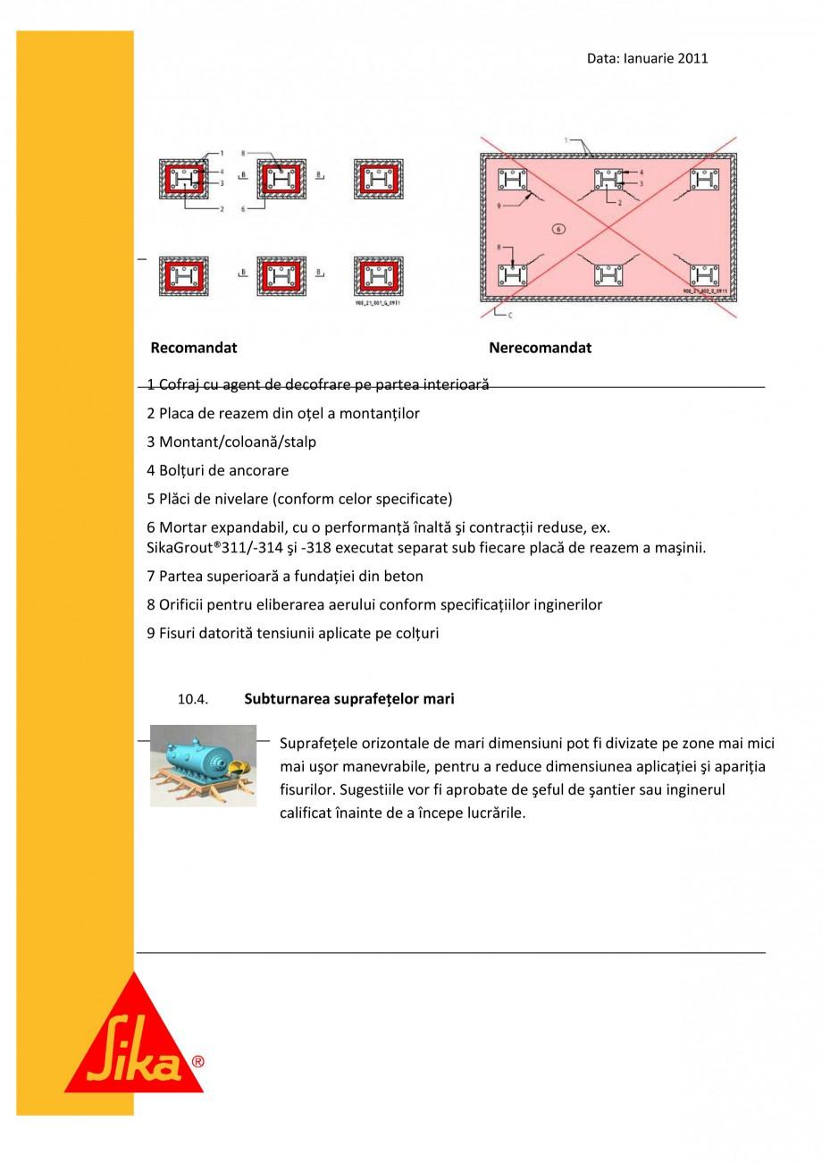 Pagina 12 - Procedura de executie a mortarului de subturnare SIKA SikaGrout®-311, SikaGrout®...