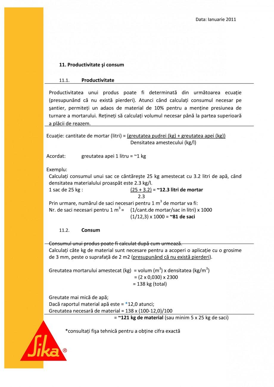 Pagina 14 - Procedura de executie a mortarului de subturnare SIKA SikaGrout®-311, SikaGrout®...