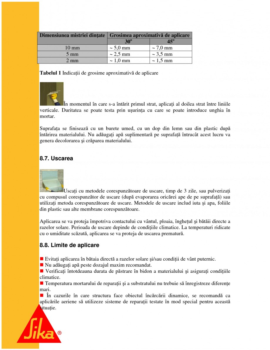 Pagina 17 - Sisteme pentru repararea betoanelor folosind mortare gata preparate SIKA Instructiuni...