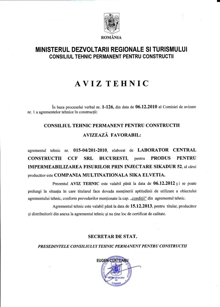 Pagina 1 - Agrement tehnic SIKA Sikadur®-52 Certificare produs Romana MINISTERUL DEZVOLTARII...