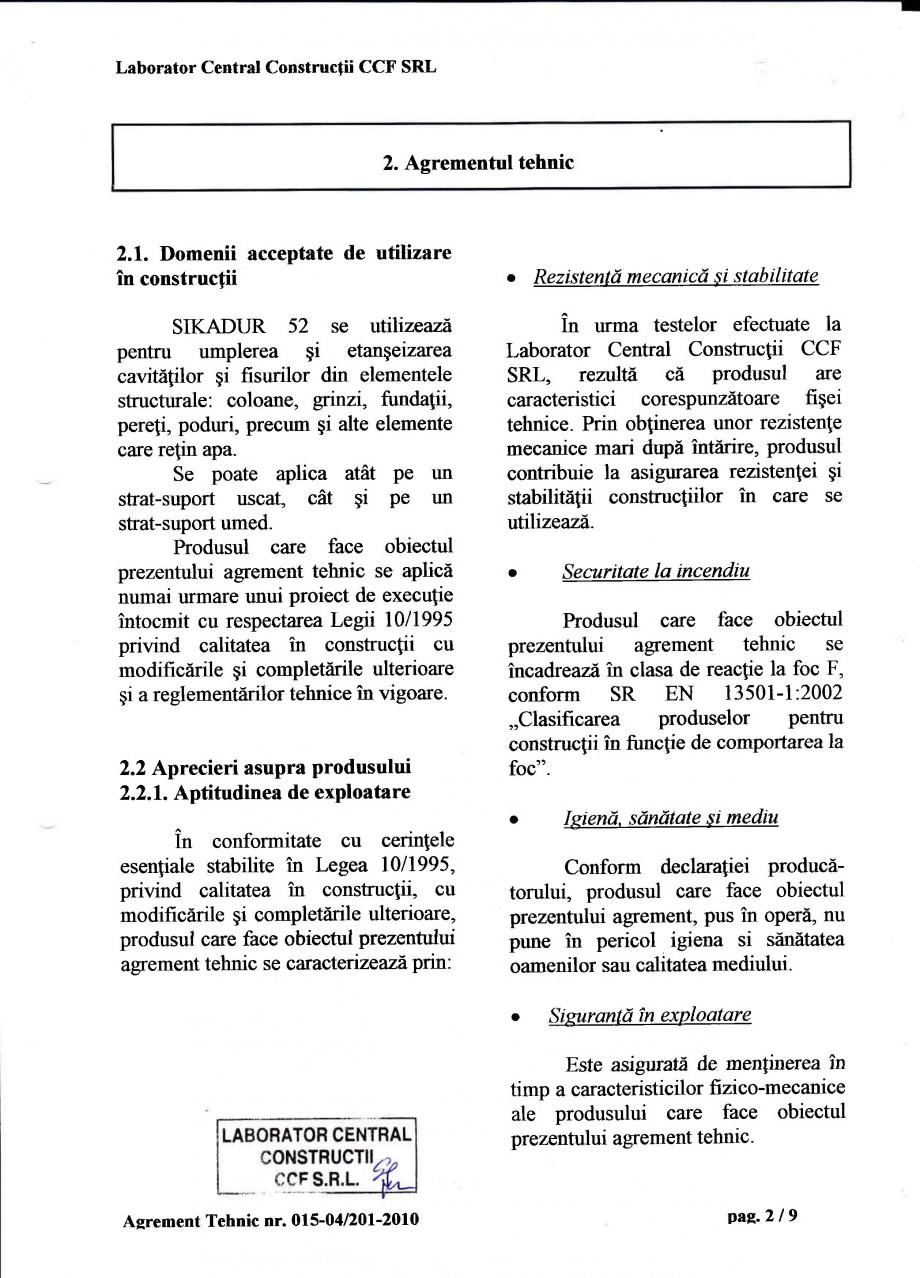 Pagina 5 - Agrement tehnic SIKA Sikadur®-52 Certificare produs Romana de material  este  insofit...