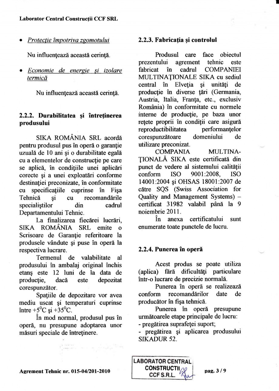 Pagina 6 - Agrement tehnic SIKA Sikadur®-52 Certificare produs Romana sfrat-suport umed. ...