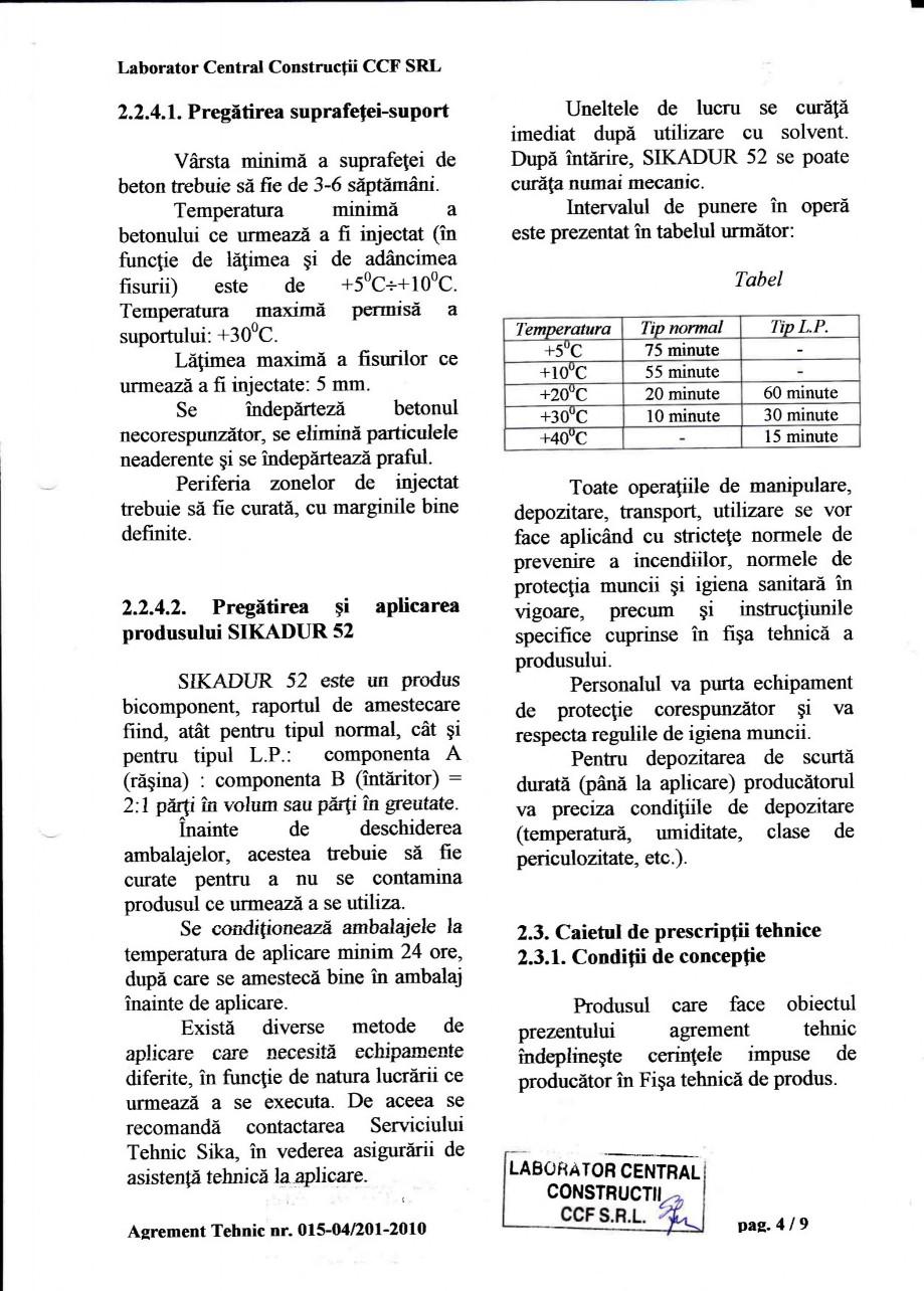 Pagina 7 - Agrement tehnic SIKA Sikadur®-52 Certificare produs Romana alitatea mediului.  o ...