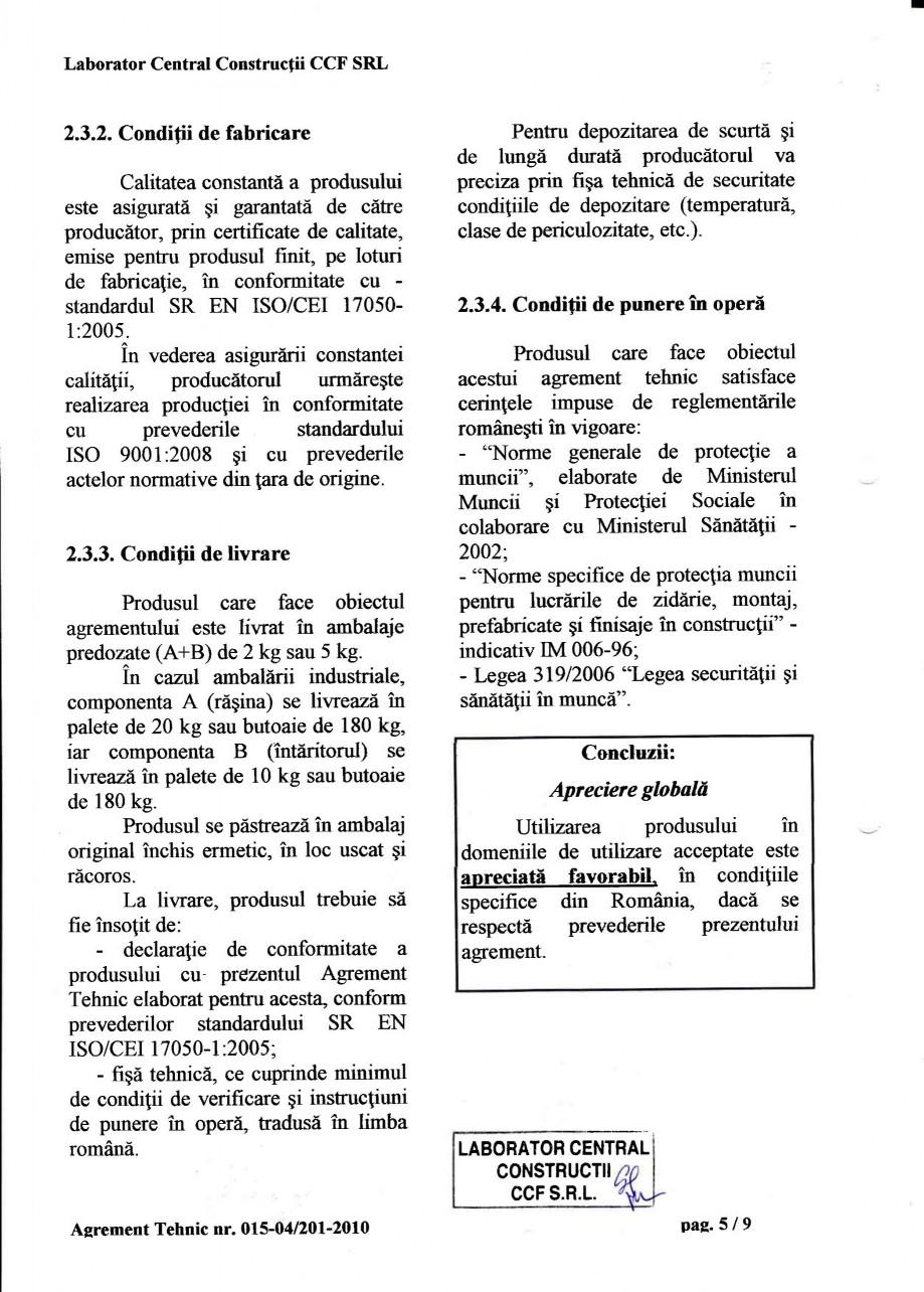 Pagina 8 - Agrement tehnic SIKA Sikadur®-52 Certificare produs Romana tamentului Tehnic. La...