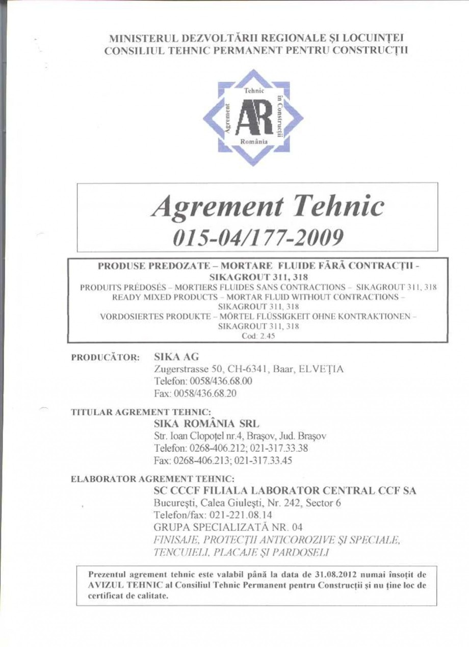 Pagina 2 - Agrement tehnic SIKA SikaGrout®-311, SikaGrout®-318 Certificare produs Romana