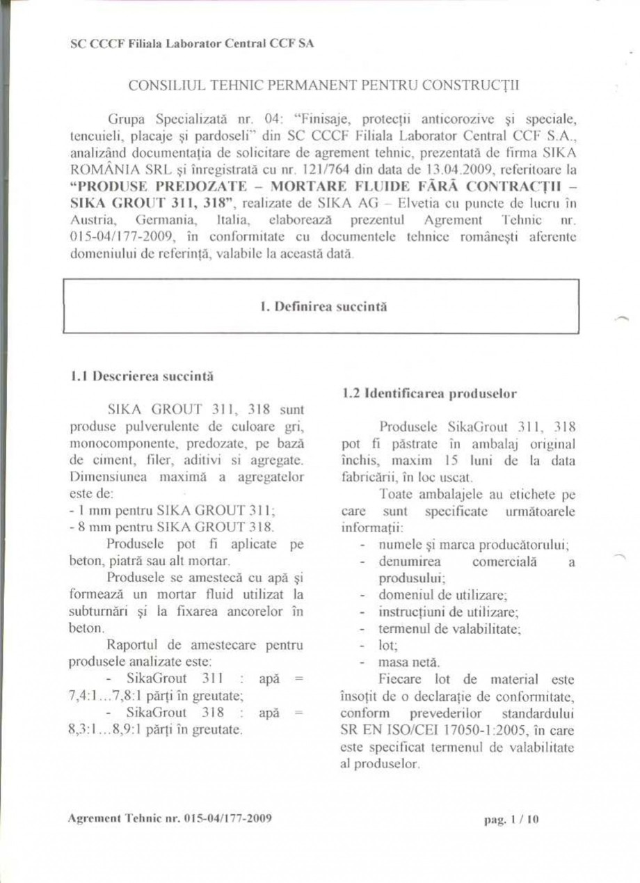 Pagina 3 - Agrement tehnic SIKA SikaGrout®-311, SikaGrout®-318 Certificare produs Romana