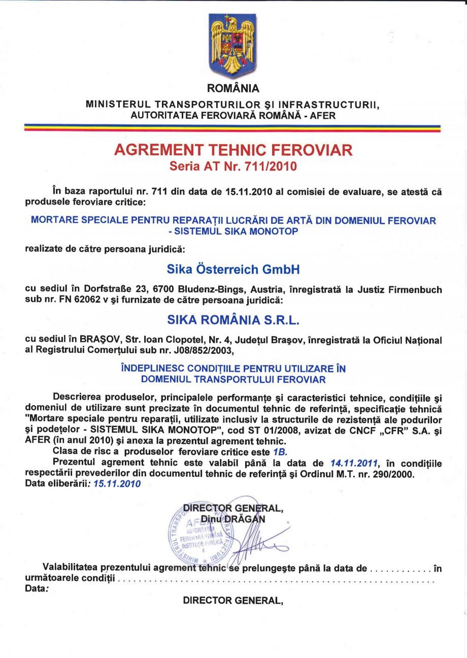 Pagina 1 - Agrement tehnic feroviar - Sistemul Sika Monotop SIKA Sika®MonoTop®-620, Sika®...