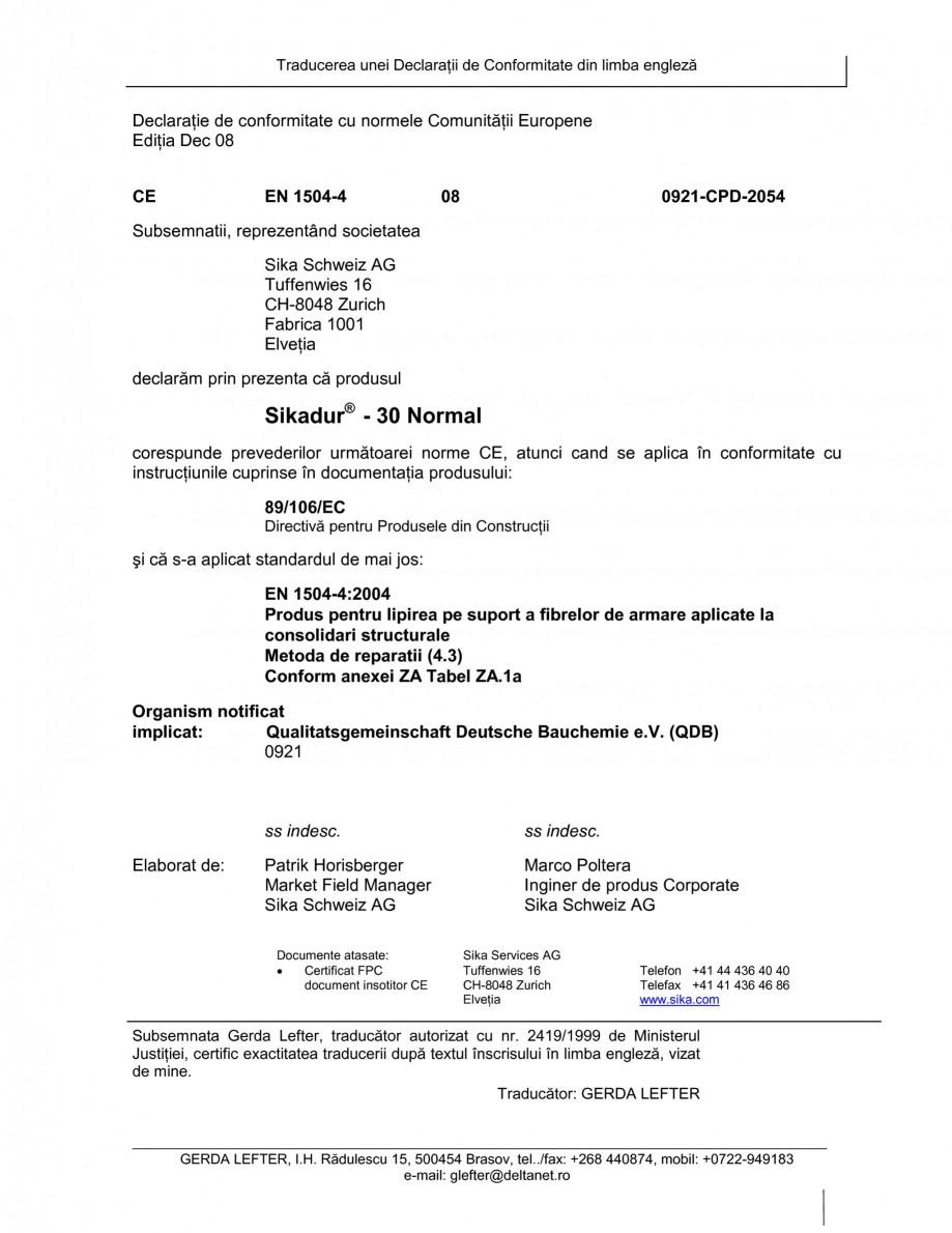 Pagina 1 - Declaratie de conformitate SIKA Sikadur®-30 Certificare produs Romana Traducerea unei...