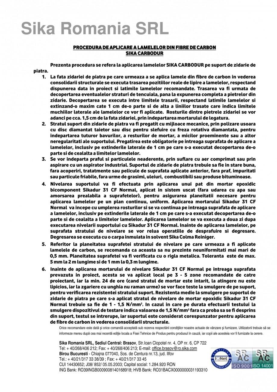 Pagina 1 - Procedura de aplicare a lamelelor pe zidarie de piatra SIKA Sika® CarboDur®...