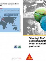 Tehnologii Sika pentru imbunatatirea comportarii la seism si consolidarea post-seism
