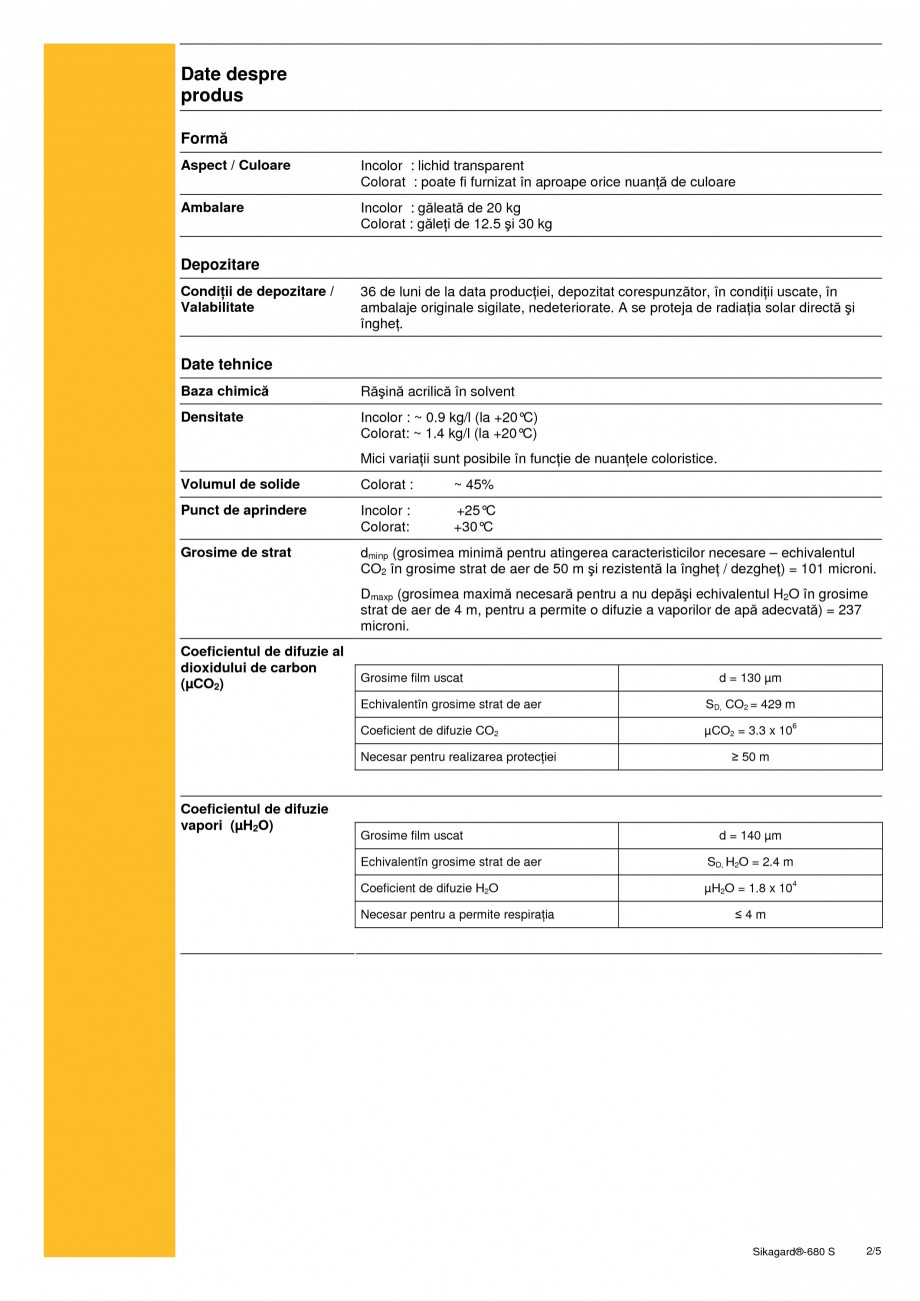Pagina 2 - Acoperire de protectie pentru beton SIKA Sikagard®-680 S Fisa tehnica Romana te...