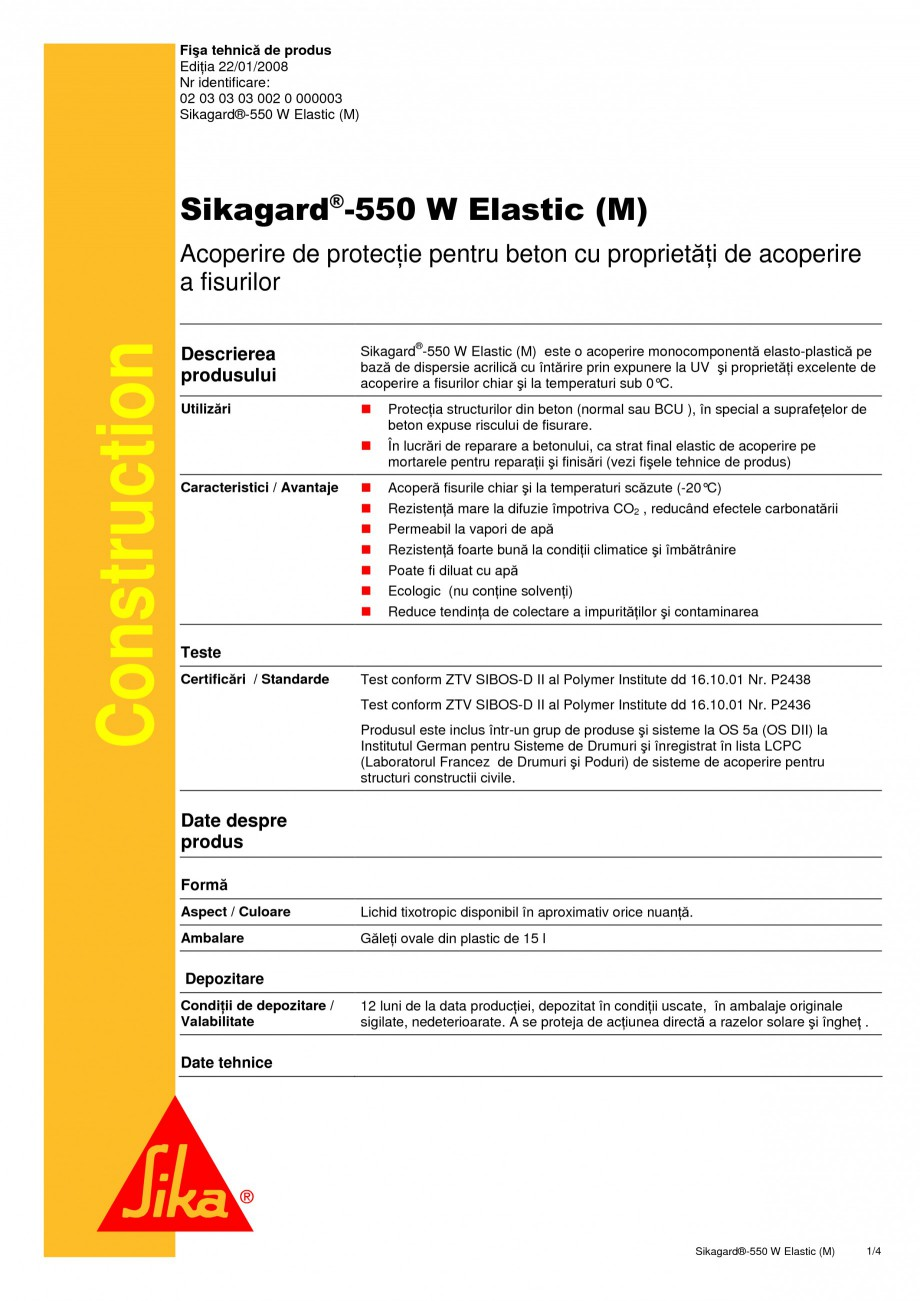Pagina 1 - Acoperire de protectie pentru beton cu proprietati de acoperire a fisurilor SIKA...