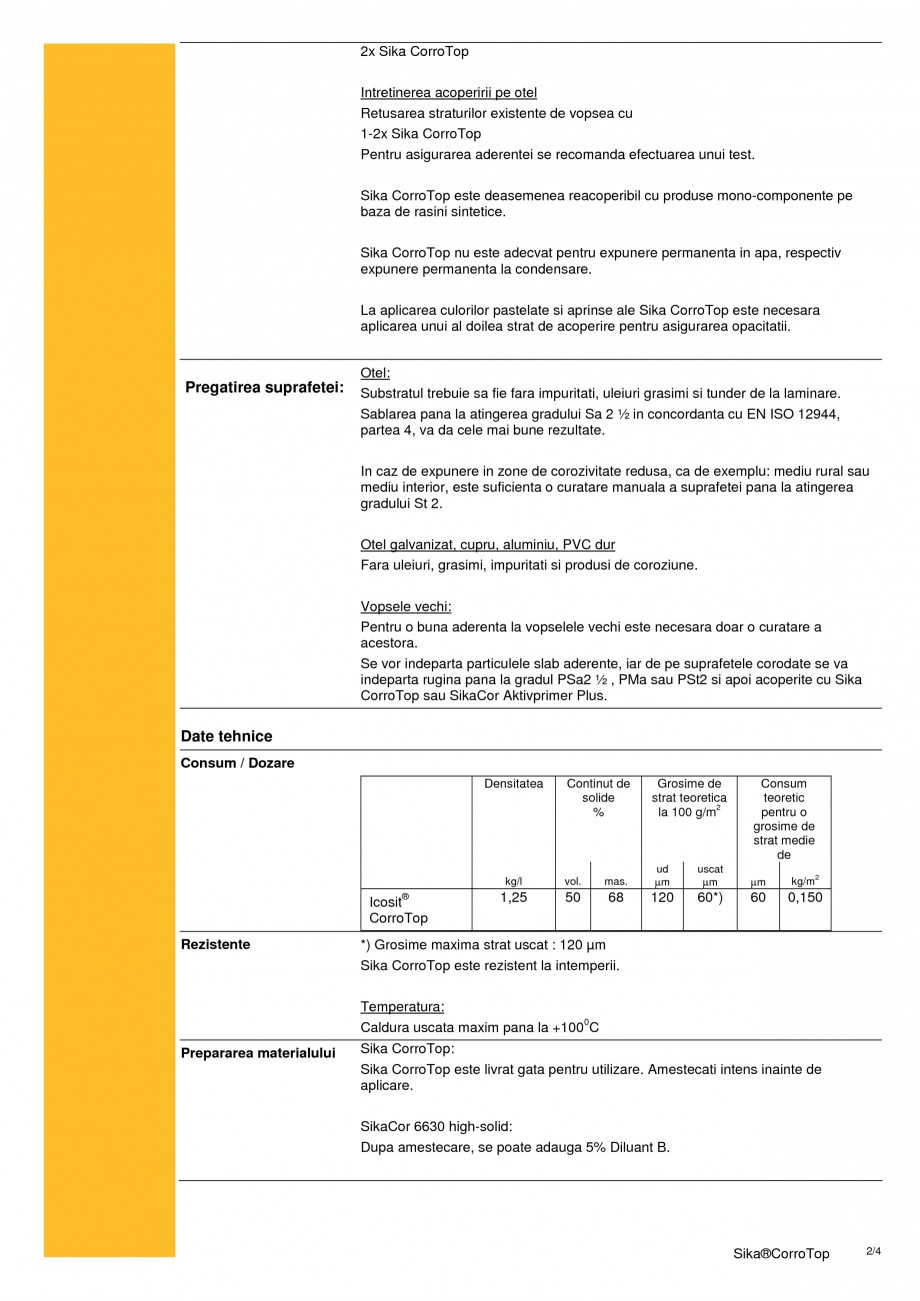 Pagina 2 - Acoperire monocomponenta cu continut de solvent pe baza de rasina sintetica SIKA Sika®...