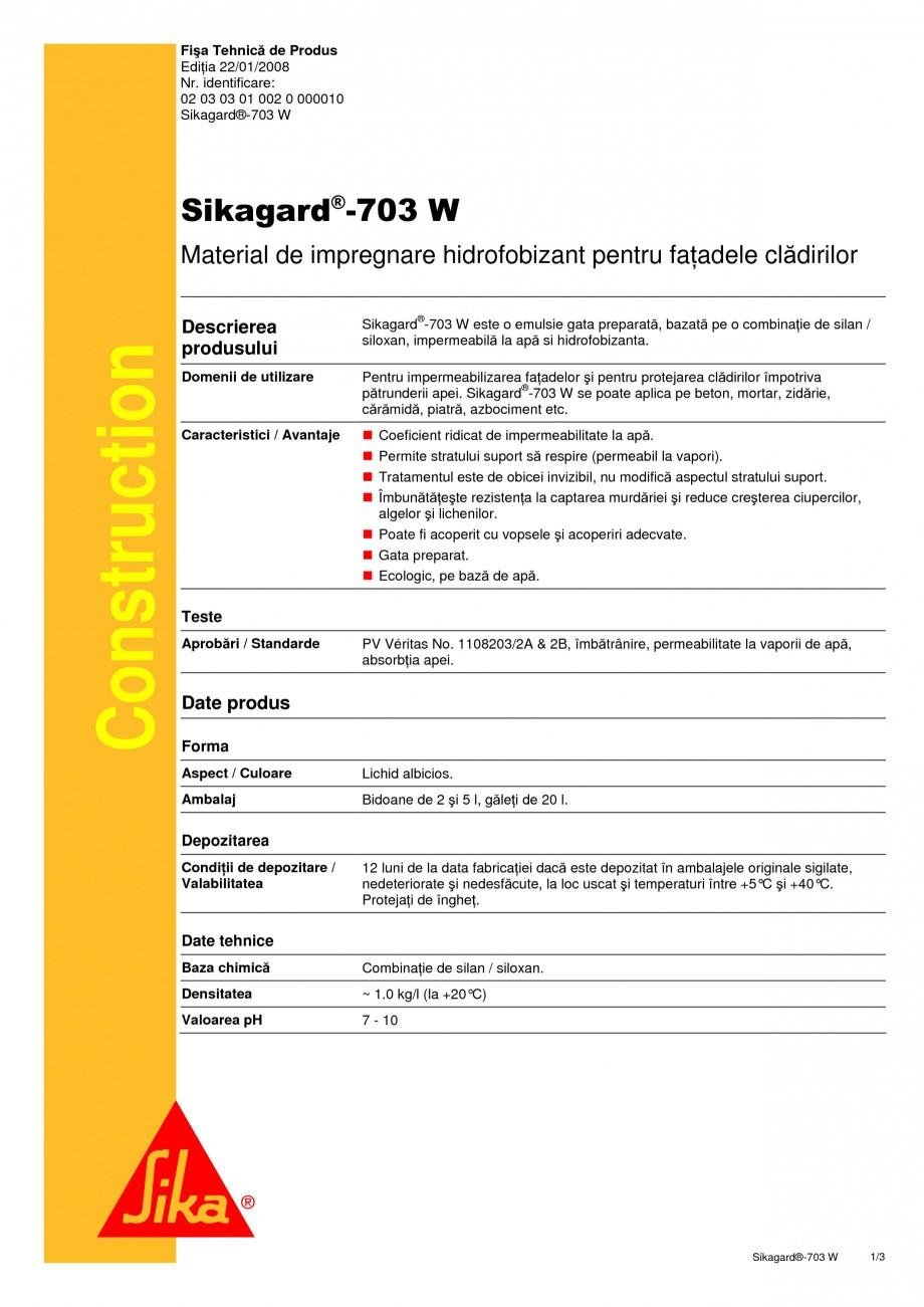 Pagina 1 - Material de impregnare hidrofobizant pentru fatadele cladirilor SIKA Sikagard®-703 W ...