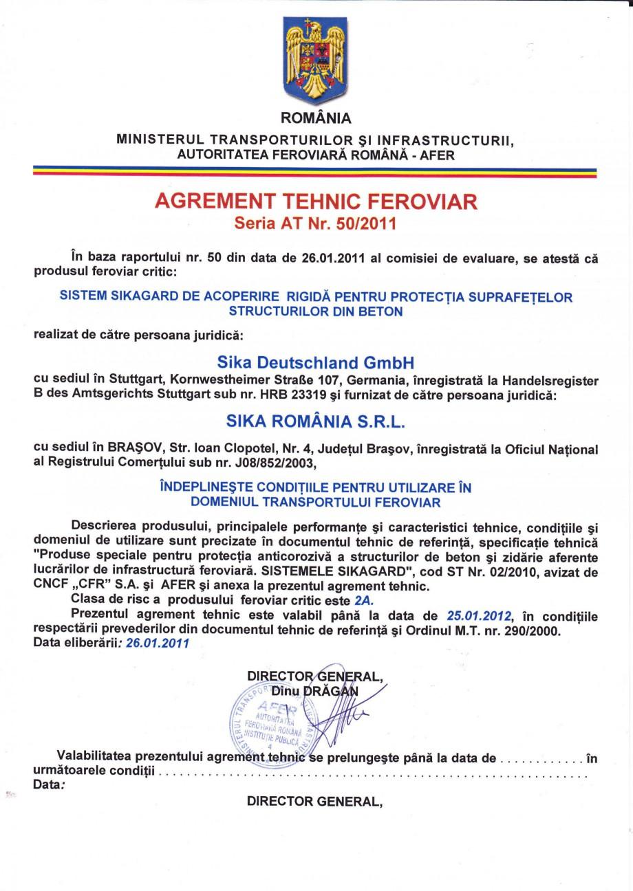 Pagina 1 - Agrement tehnic feroviar SIKA Sikagard®-700 S Certificare produs Romana ROMANIA...