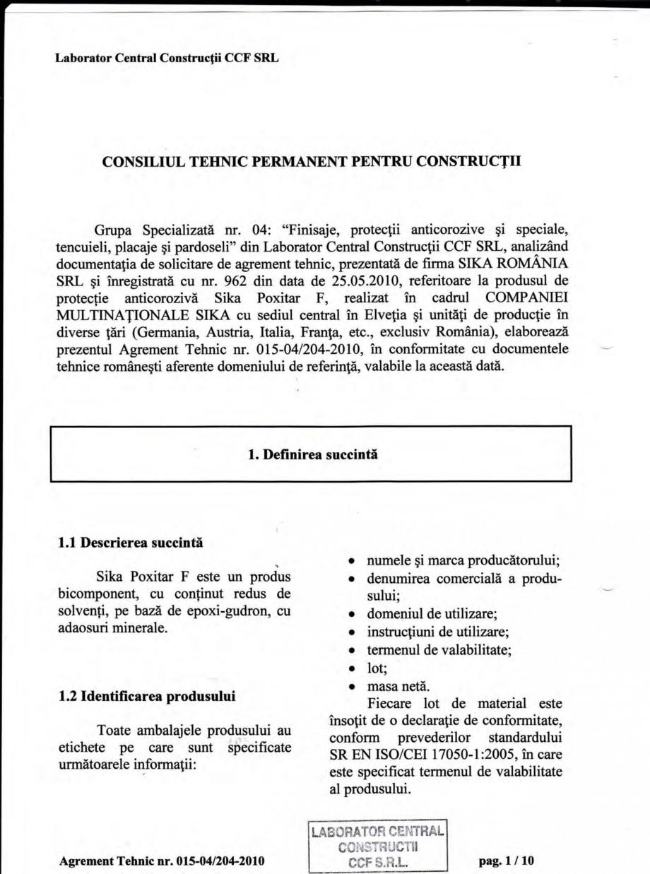 Pagina 4 - Agrement tehnic SIKA Sika® Poxitar F Certificare produs Romana u adaosuri minerale.  ...