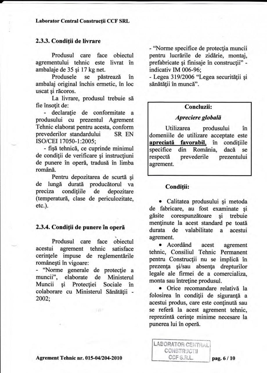 Pagina 9 - Agrement tehnic SIKA Sika® Poxitar F Certificare produs Romana face obiectul...