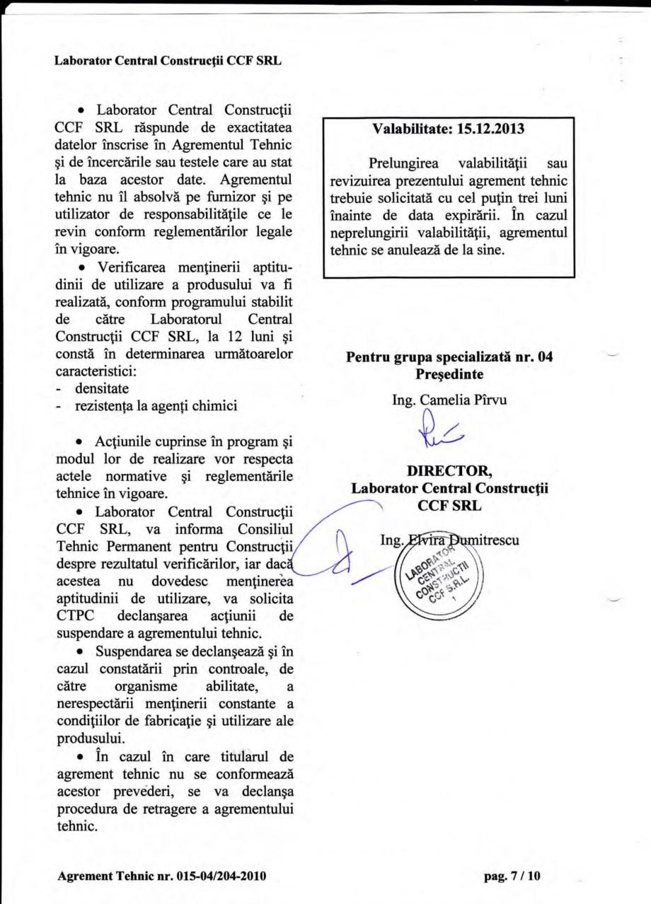Pagina 10 - Agrement tehnic SIKA Sika® Poxitar F Certificare produs Romana d), se adaugd...