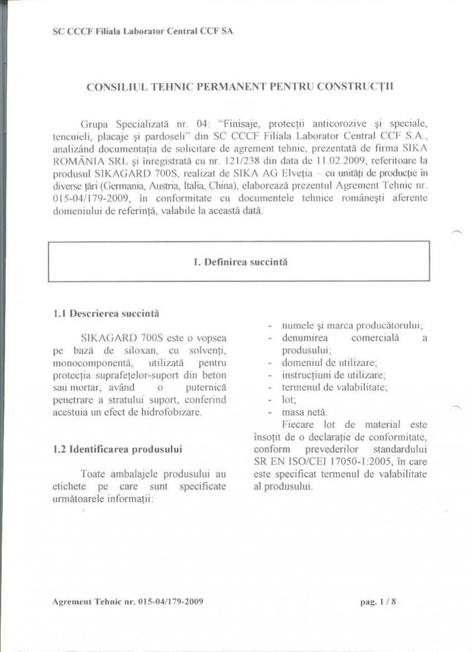 Pagina 3 - Agrement tehnic SIKA Sikagard®-700 S Certificare produs Romana
