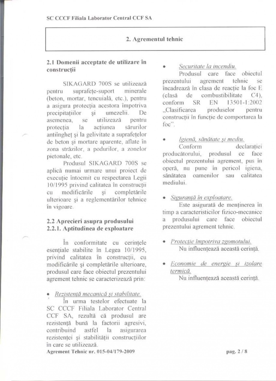 Pagina 4 - Agrement tehnic SIKA Sikagard®-700 S Certificare produs Romana