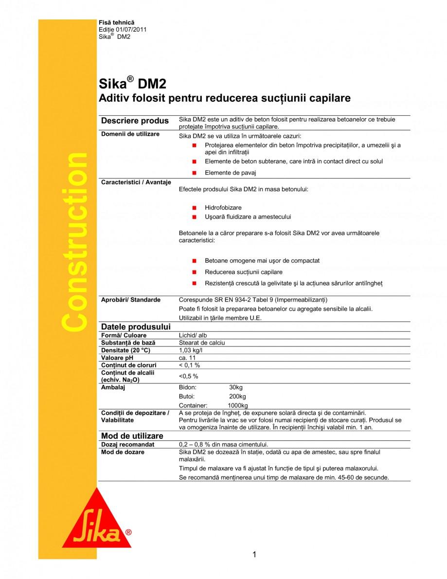 Pagina 1 - Aditiv pentru beton folosit pentru reducerea suctiunii capilare SIKA Sika® DM2 Fisa...