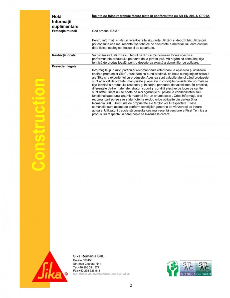 Pagina 2 - Aditiv pentru beton folosit pentru reducerea suctiunii capilare SIKA Sika® DM2 Fisa...
