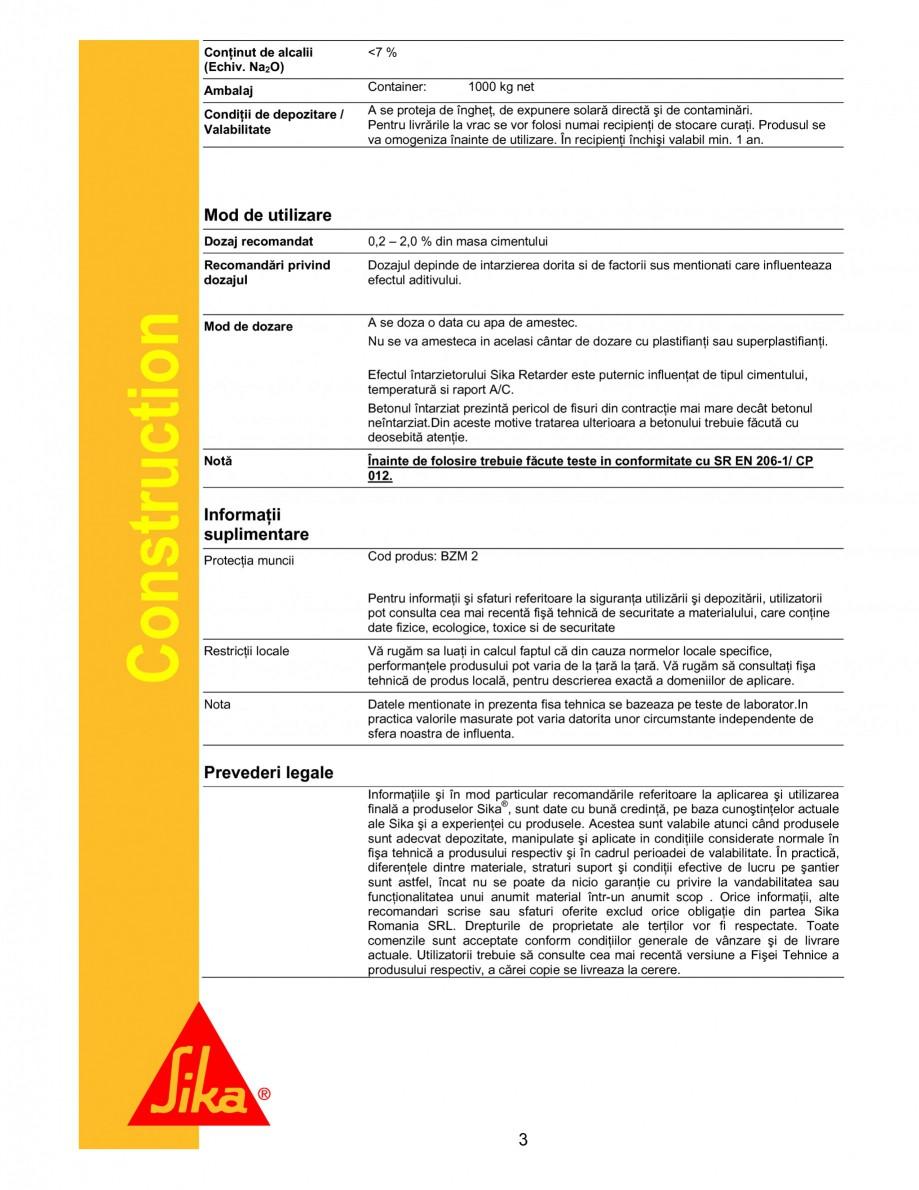 Pagina 2 - Intarzietor de priza SIKA Sika® Retarder Fisa tehnica Romana  de beton Dozajul in...