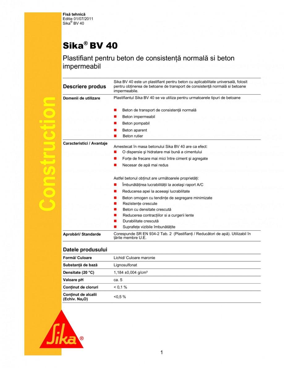 Pagina 1 - Plastifiant pentru beton de consistenta normala si pentru beton impermeabil SIKA Sika®...
