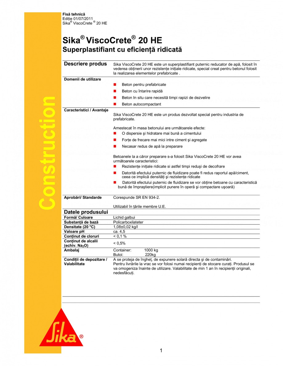Pagina 1 - Superplastifiant cu eficienta ridicata SIKA Sika® ViscoCrete® 20 HE Fisa tehnica ...