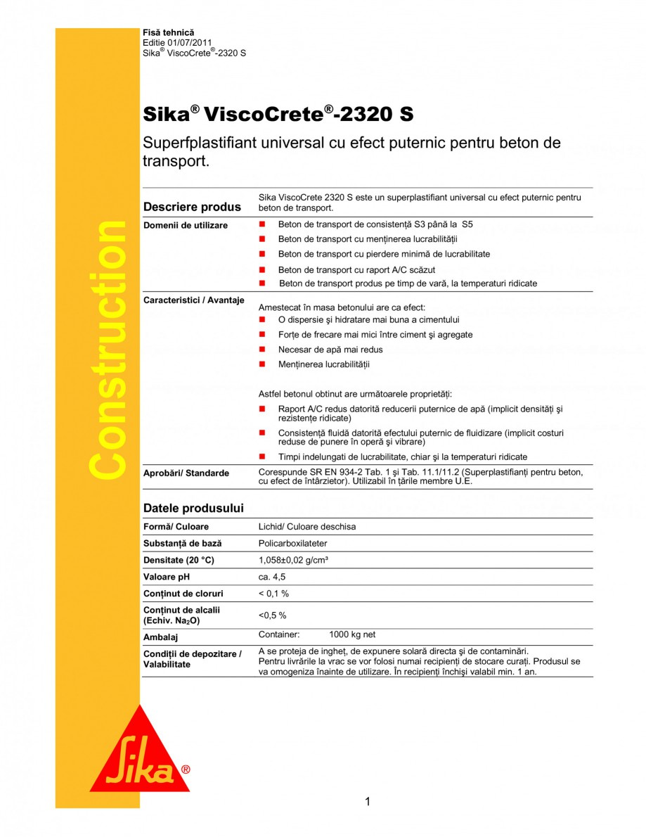 Pagina 1 - Superplastifiant universal cu efect puternic pentru beton de transport SIKA Sika®...
