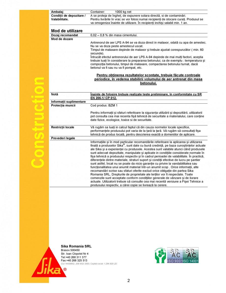 Pagina 2 - Antrenor de aer SIKA Sika® LPS A-94 Fisa tehnica Romana sa părŃii fine Astfel se...