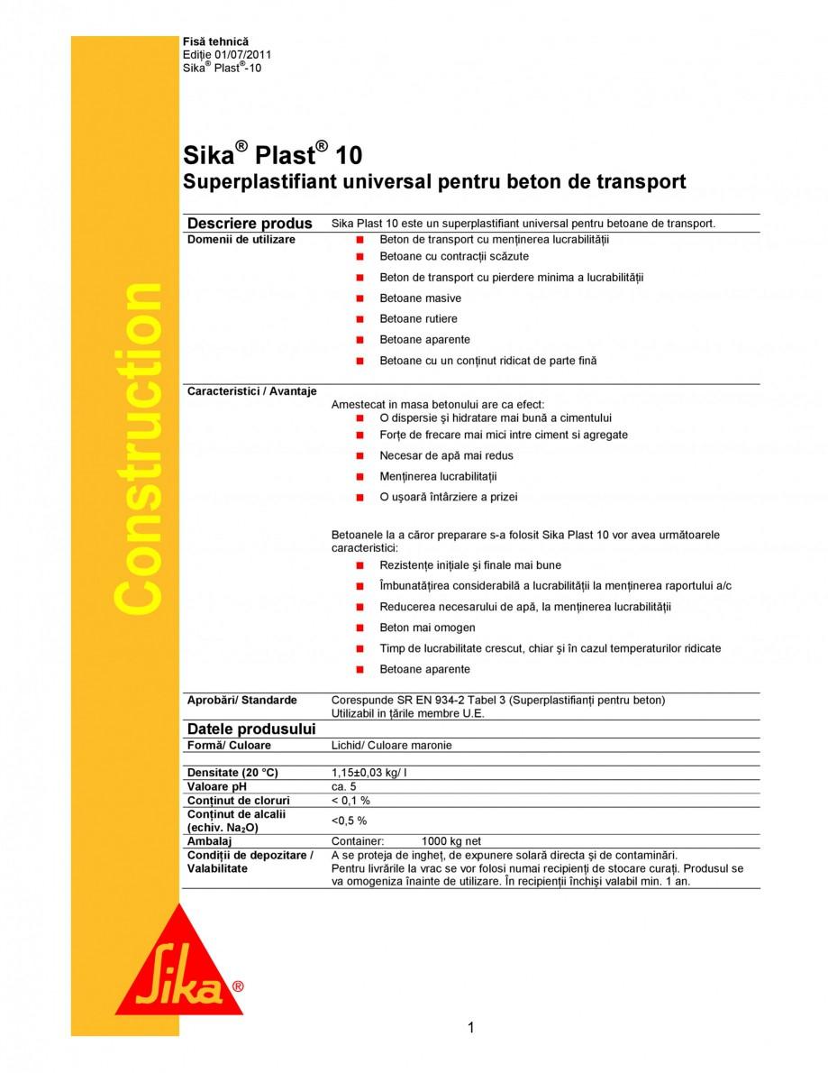 Pagina 1 - Superplastifiant universal pentru beton de transport SIKA Sika® Plast® 10 Fisa...