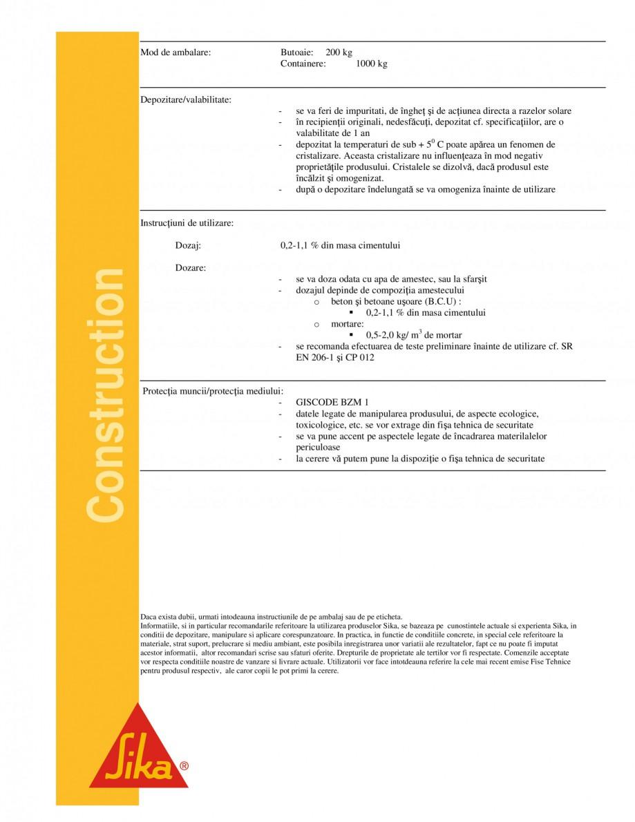 Pagina 2 - Pentru mortare gata preparate si betoane usoare SIKA Sika® ST 3 Fisa tehnica Romana 2...