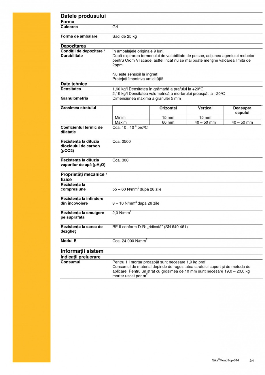 Pagina 2 - Mortar de reprofilare SIKA Sika® MonoTop®-614 Fisa tehnica Romana uction ...
