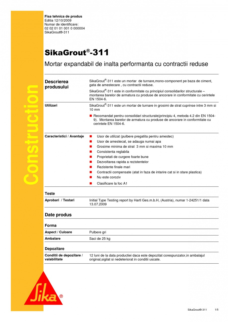 Pagina 1 - Mortar expandabil de inalta performanta cu contractii reduse SIKA SikaGrout®-311 Fisa...