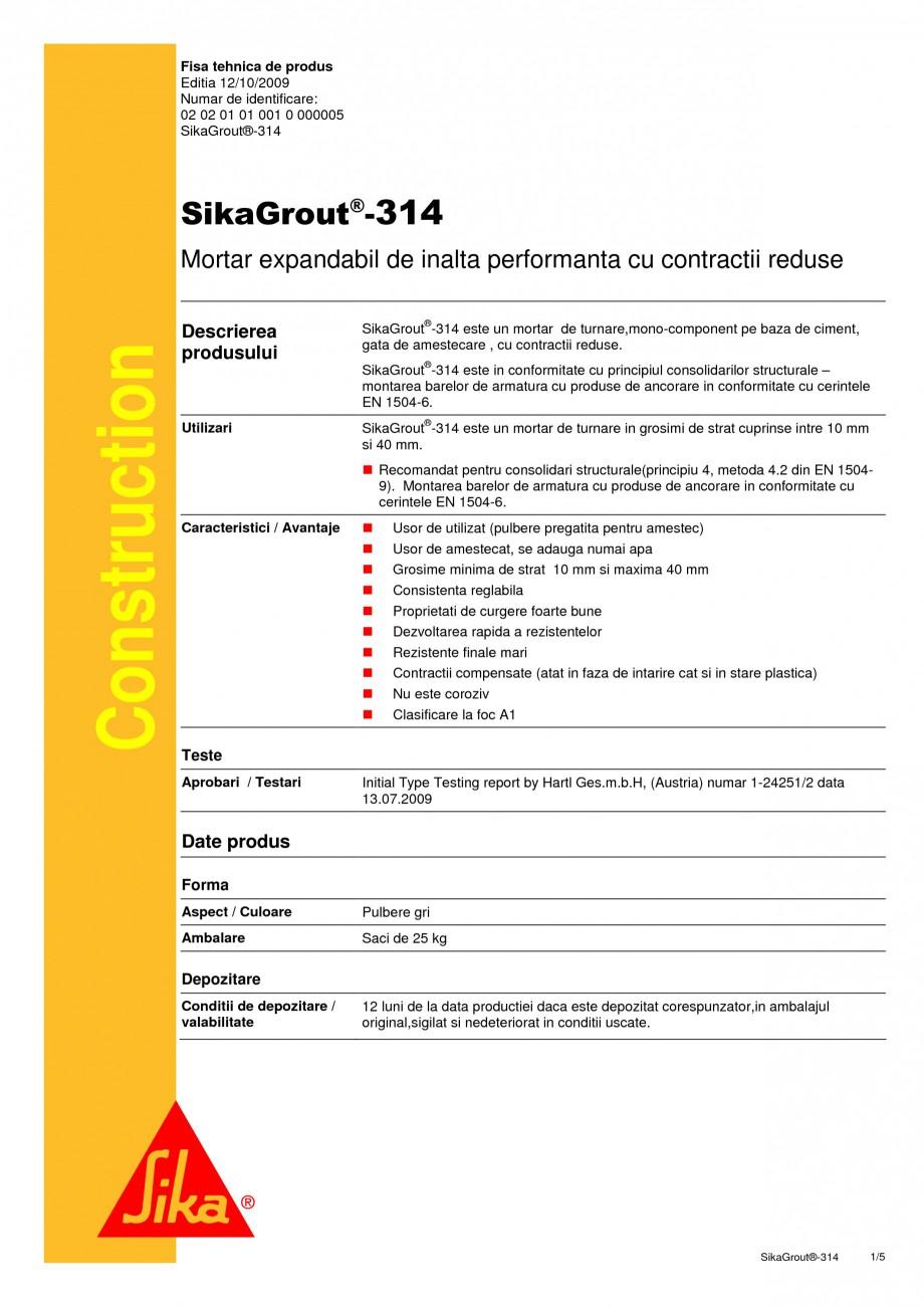 Pagina 1 - Mortar expandabil de inalta performanta cu contractii reduse SIKA SikaGrout®-314 Fisa...
