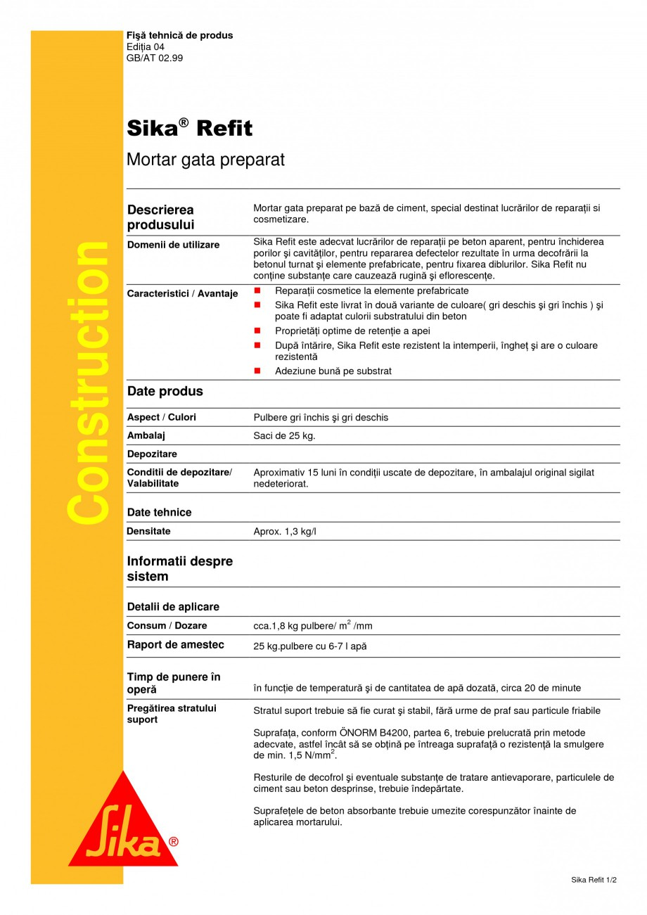 Pagina 1 - Mortar gata preparat SIKA Sika® Refit Fisa tehnica Romana Fişă tehnică de produs...