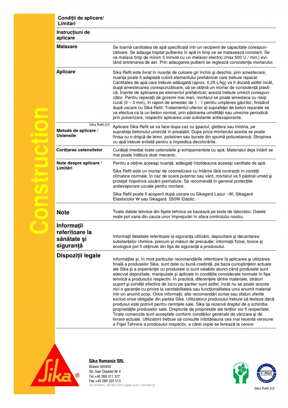 Pagina 2 - Mortar gata preparat SIKA Sika® Refit Fisa tehnica Romana pozitare/ Valabilitate...