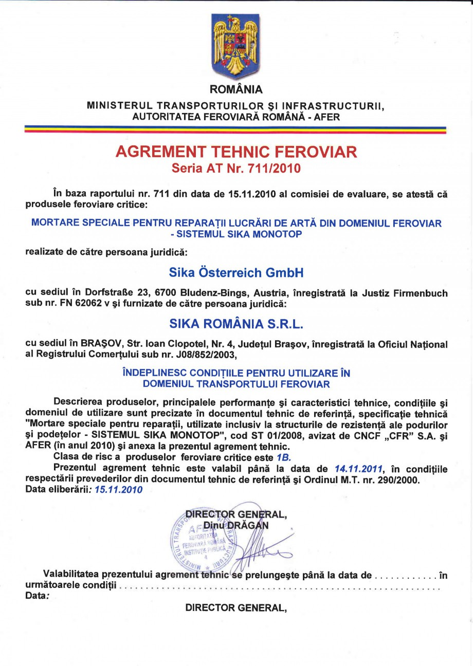 Pagina 1 - Agrement tehnic feroviar - Sistemul Sika Monotop - Rom SIKA Sika® MonoTop®-620,...