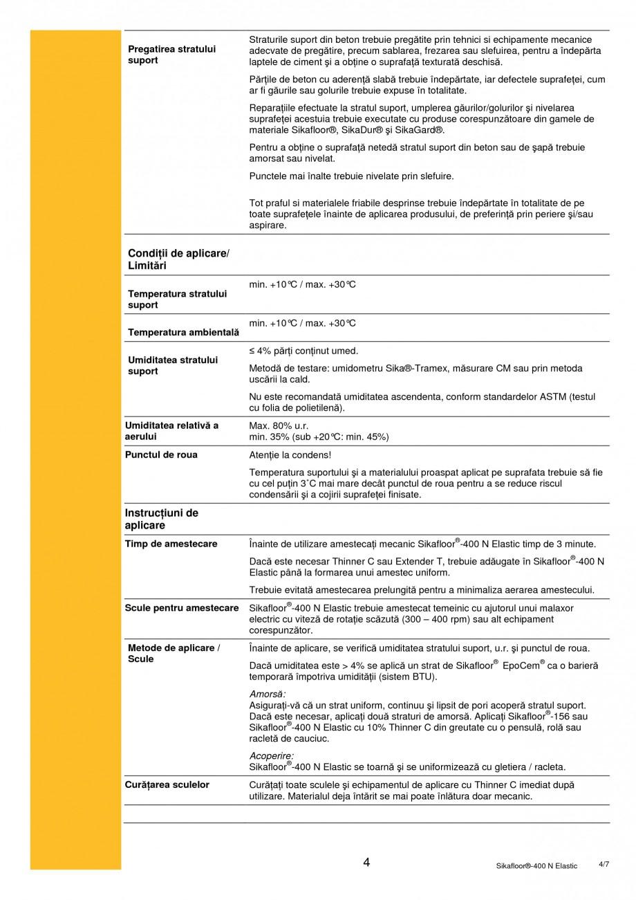 Pagina 4 - Acoperire poliuretanica monocomponenta foarte elastica SIKA Sikafloor®-400 N Elastic ...