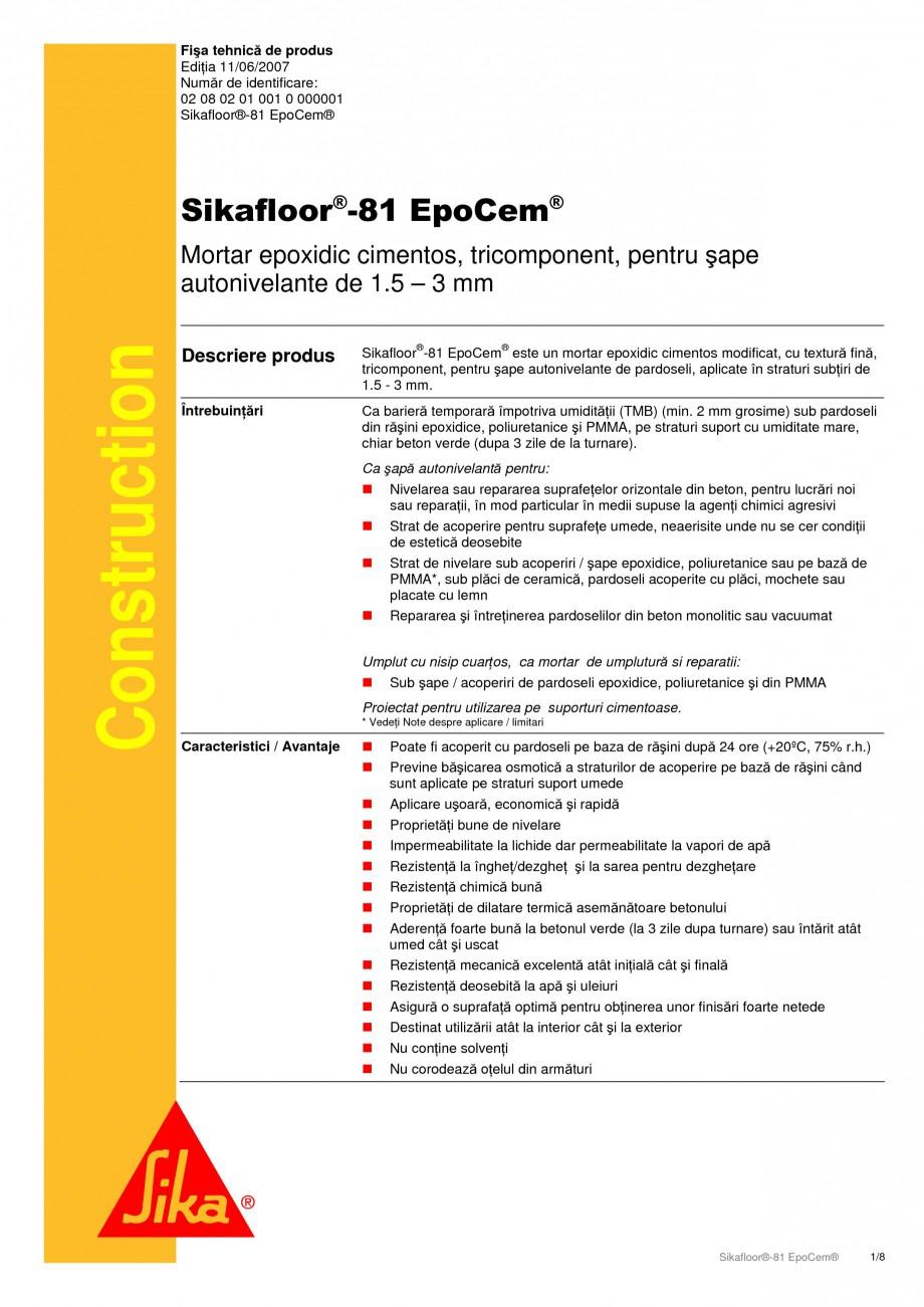 Pagina 1 - Mortar epoxidic cimentos, tricomponent pentru sape autonivelante SIKA Sikafloor®-81...