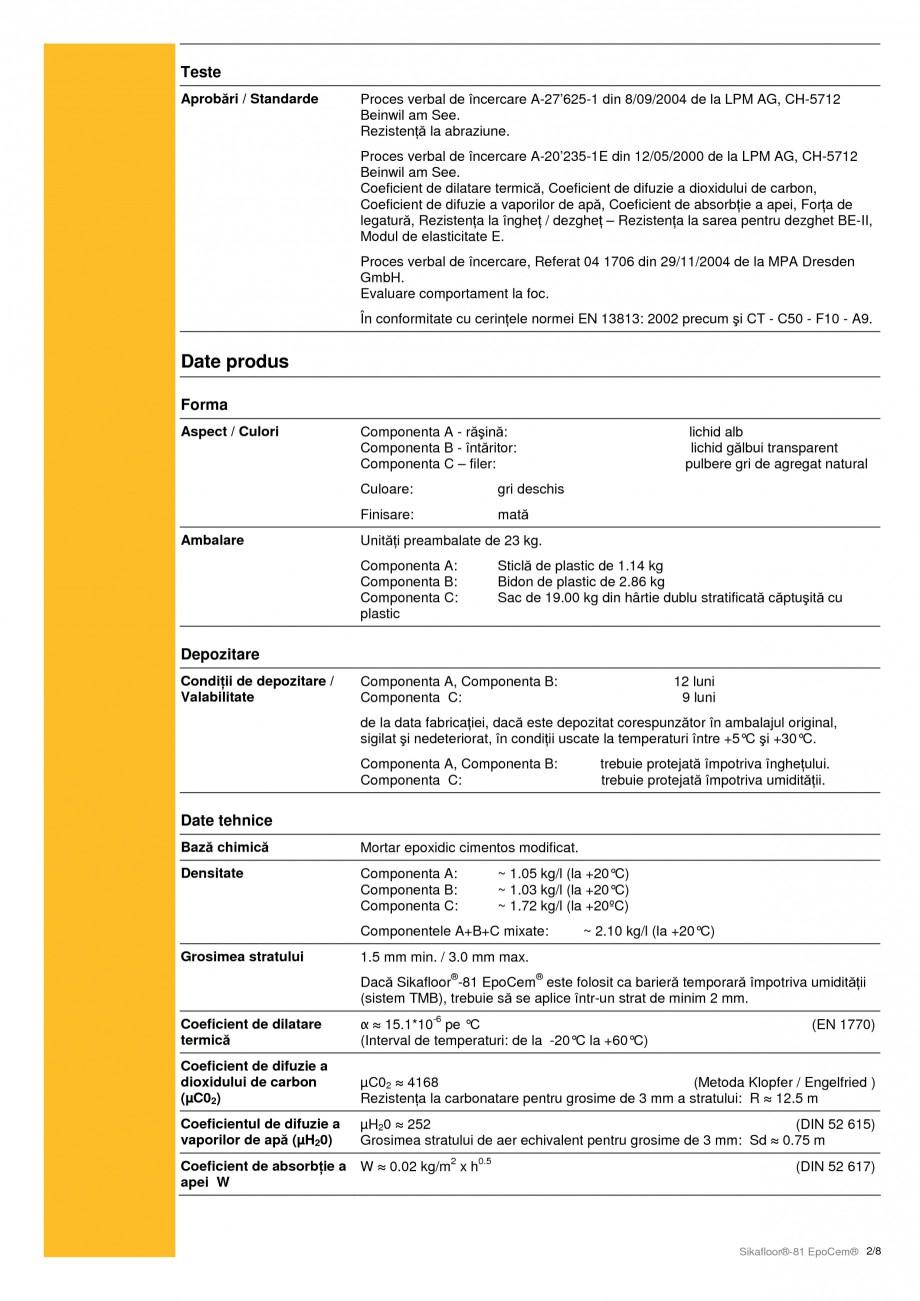 Pagina 2 - Mortar epoxidic cimentos, tricomponent pentru sape autonivelante SIKA Sikafloor®-81...