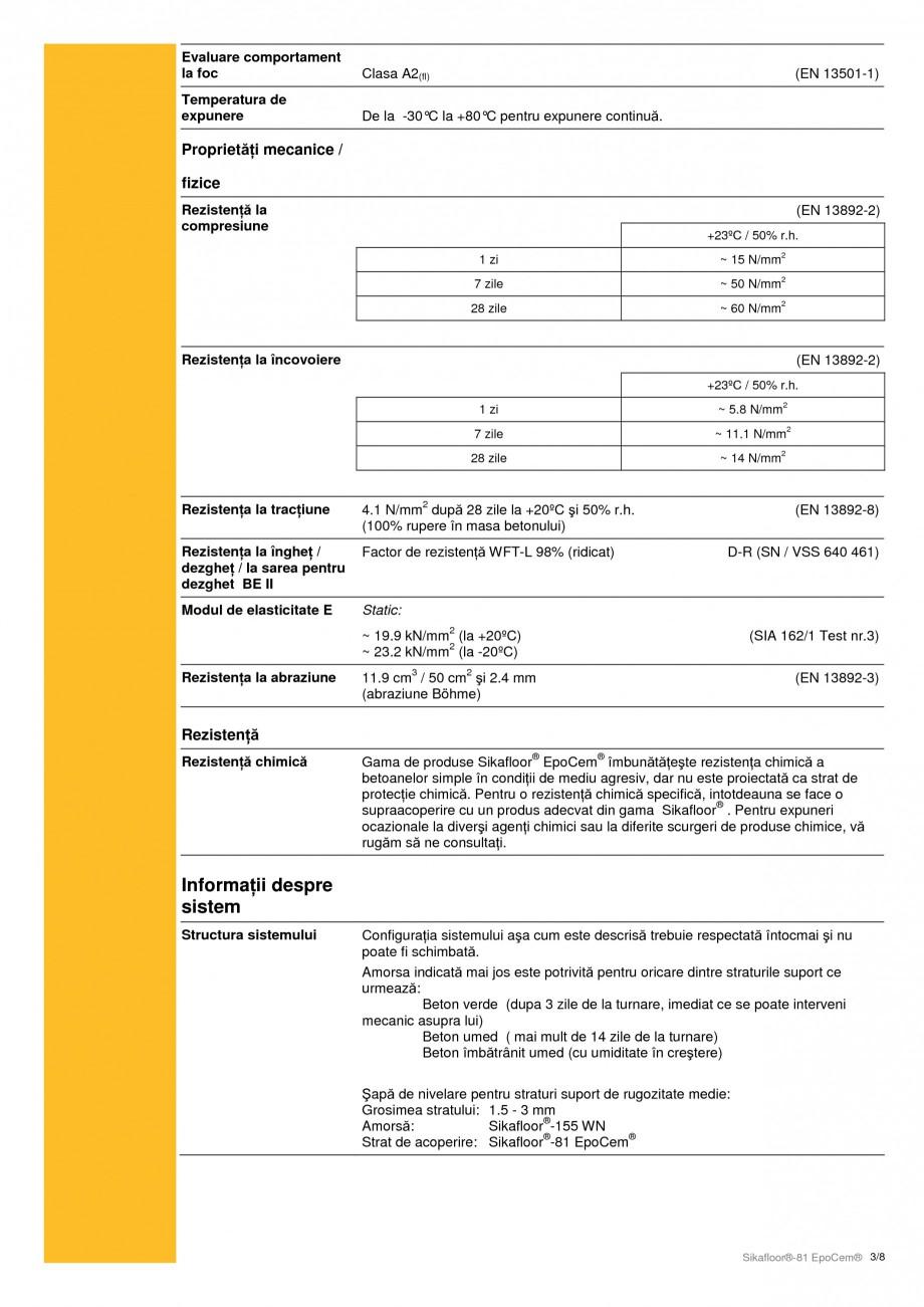 Pagina 3 - Mortar epoxidic cimentos, tricomponent pentru sape autonivelante SIKA Sikafloor®-81...