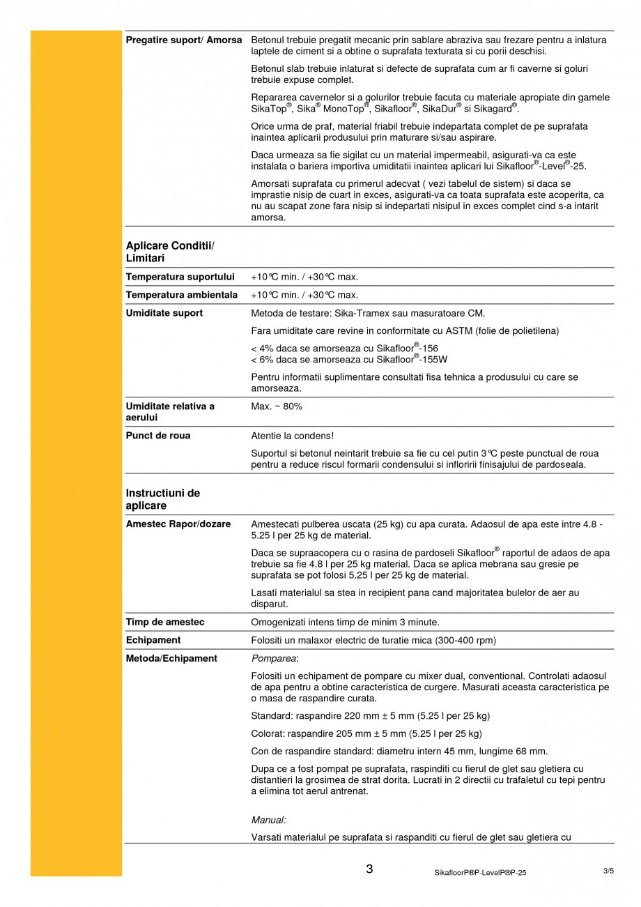 Pagina 3 - Sapa autonivelanta pe baza de ciment SIKA Sikafloor®-Level-25 Fisa tehnica Romana )  ...