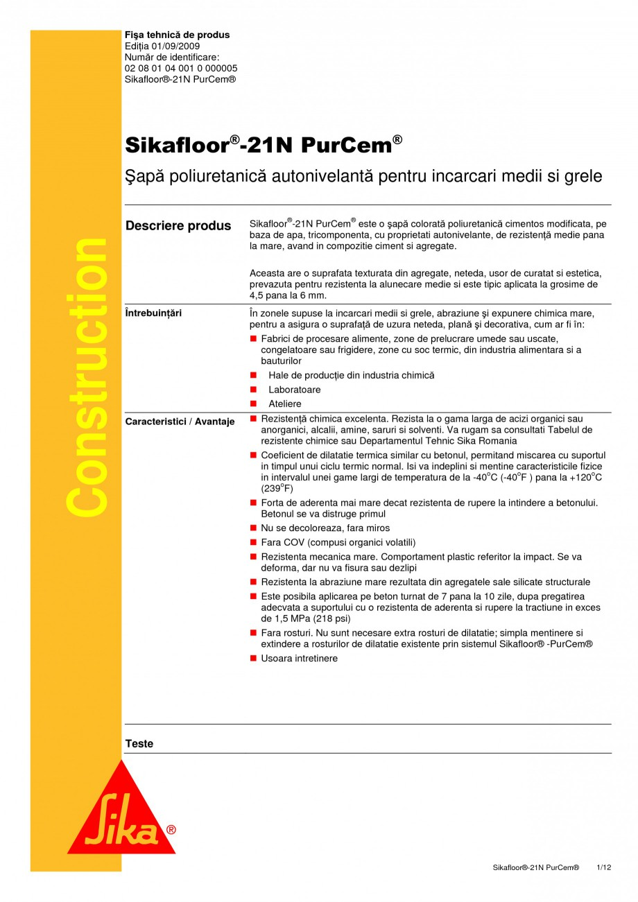 Pagina 1 - Sapa poliuretanica autonivelanta pentru incarcari medii si grele SIKA Sikafloor®-21 N...