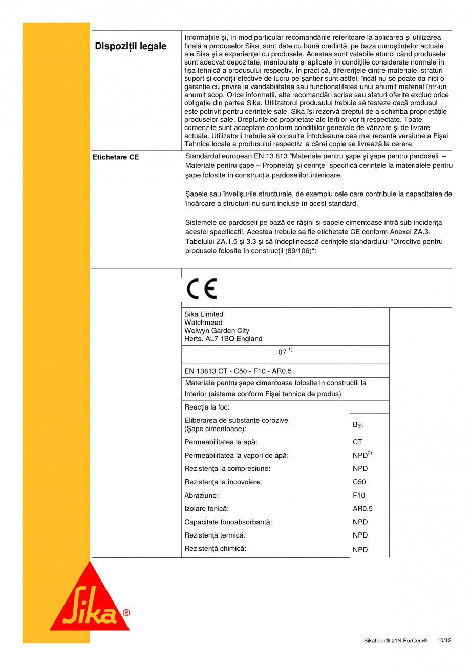 Pagina 10 - Sapa poliuretanica autonivelanta pentru incarcari medii si grele SIKA Sikafloor®-21 ...